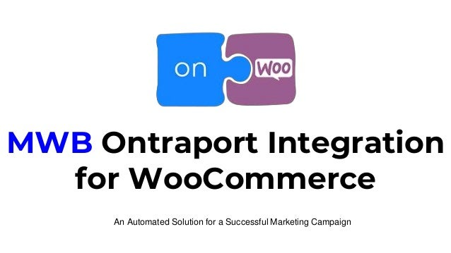 MWB Ontraport Integration for WooCommerce An Automated Solution for a Successful Marketing Campaign