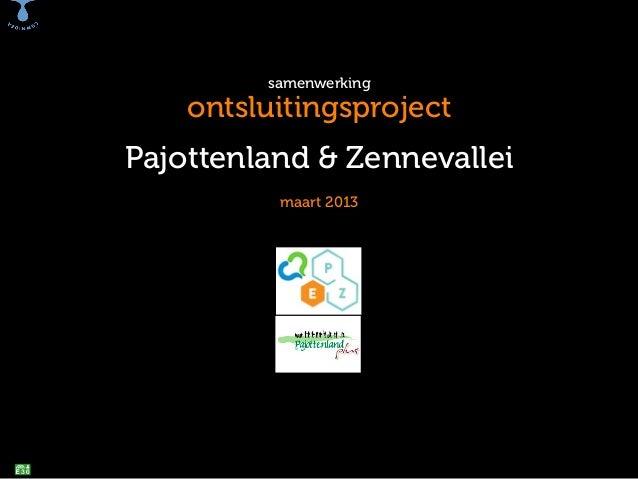 samenwerking  ontsluitingsproject  Pajottenland & Zennevallei maart 2013
