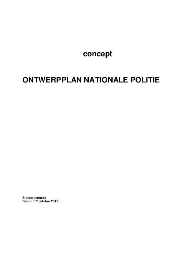 concept ONTWERPPLAN NATIONALE POLITIE Status:concept Datum: 17 oktober 2011