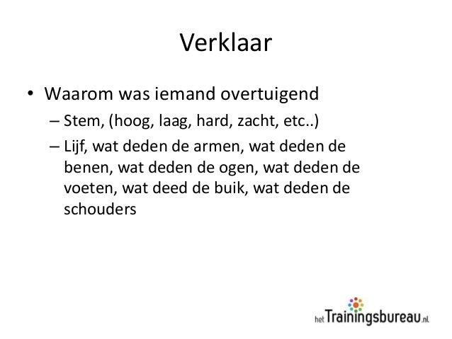Lichaamstaal•   Beweging•   Schouders•   Buik / Billen / Borst•   Handen•   Hoofd•   Ogen•   Benen•   Verpakking (kleding,...