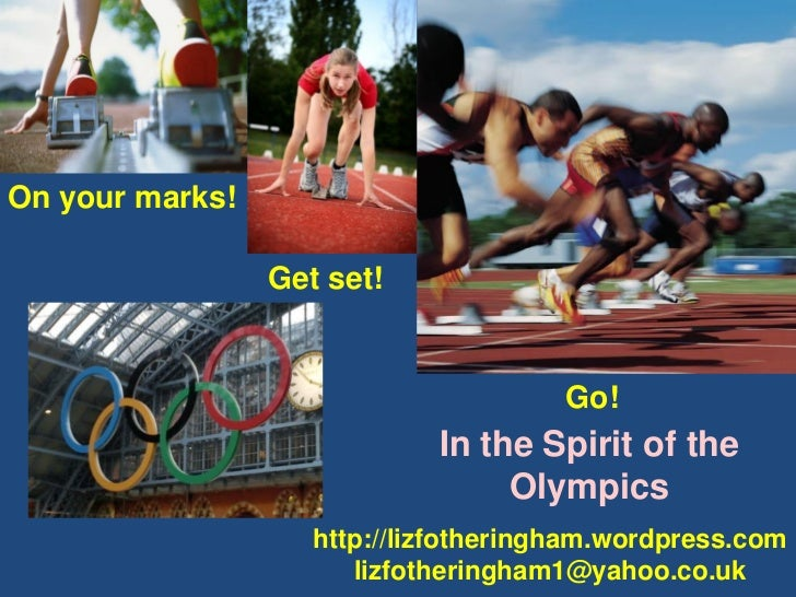 On your marks!                 Get set!                                       Go!                             In the Spiri...