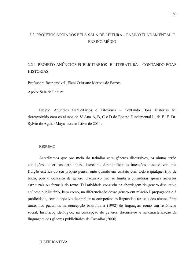 2.2. PROJETOS APOIADOS PELA SALA DE LEITURA – ENSINO FUNDAMENTAL E ENSINO MÉDIO 2.2.1. PROJETO ANÚNCIOS PUBLICITÁRIOS E LI...
