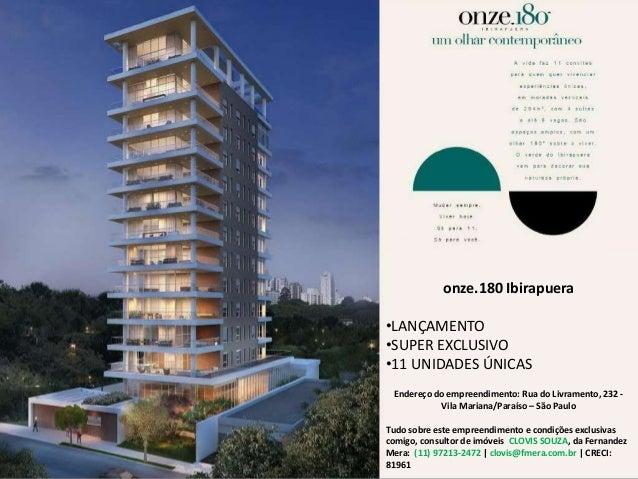 Onze 180, onze.180, alto luxo, luxo, alto padrão, ibirapuera, paraíso, vila mariana, apto, apartamento, breve lançamento, ...