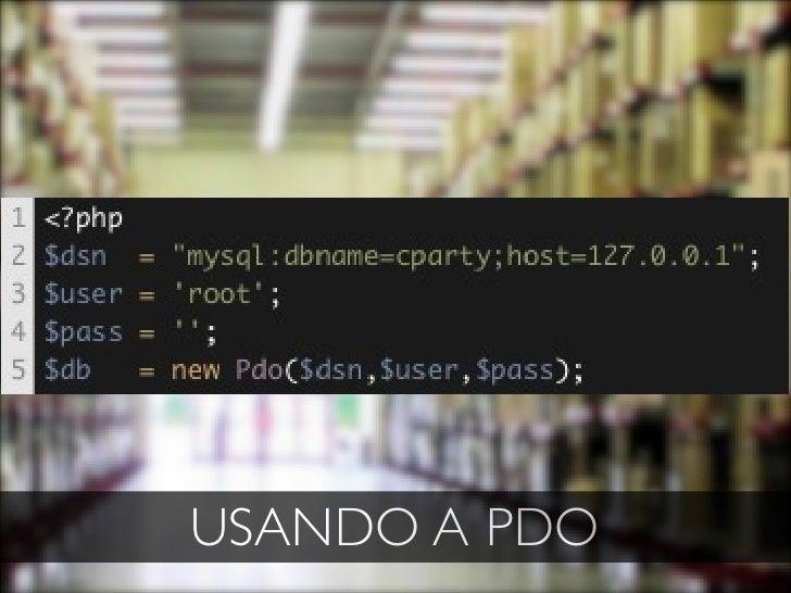 USANDO A PDO