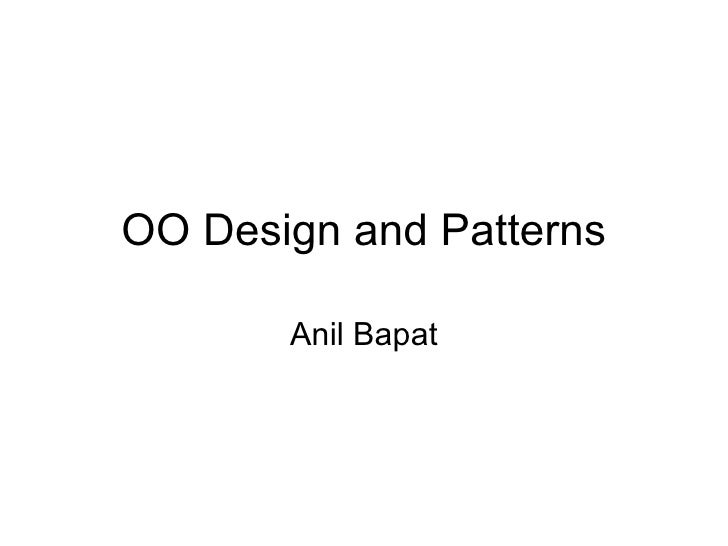 OO Design and Patterns Anil Bapat