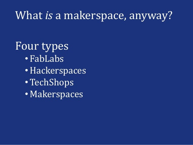 Academic Libraries As Makerspace Engaging Students In The Creating O