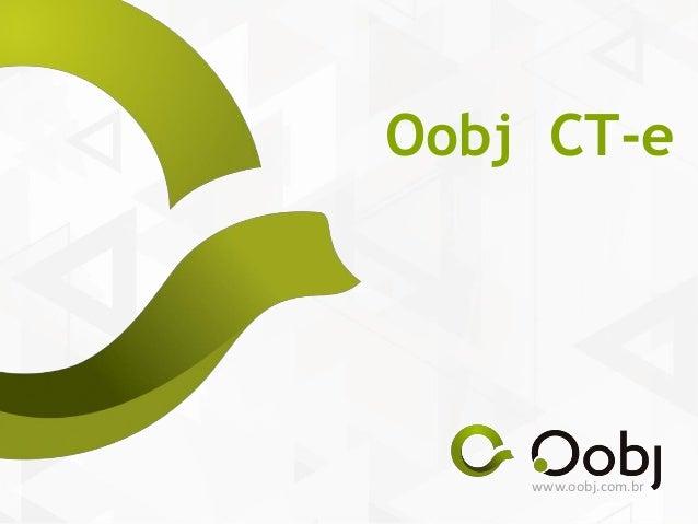 www.oobj.com.br Oobj CT-e
