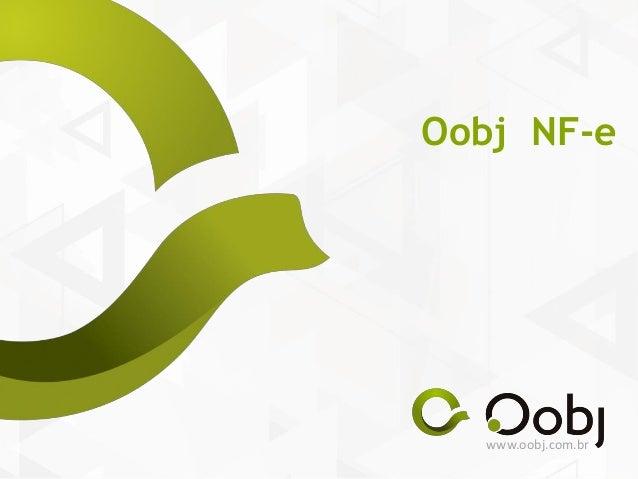 www.oobj.com.br Oobj NF-e