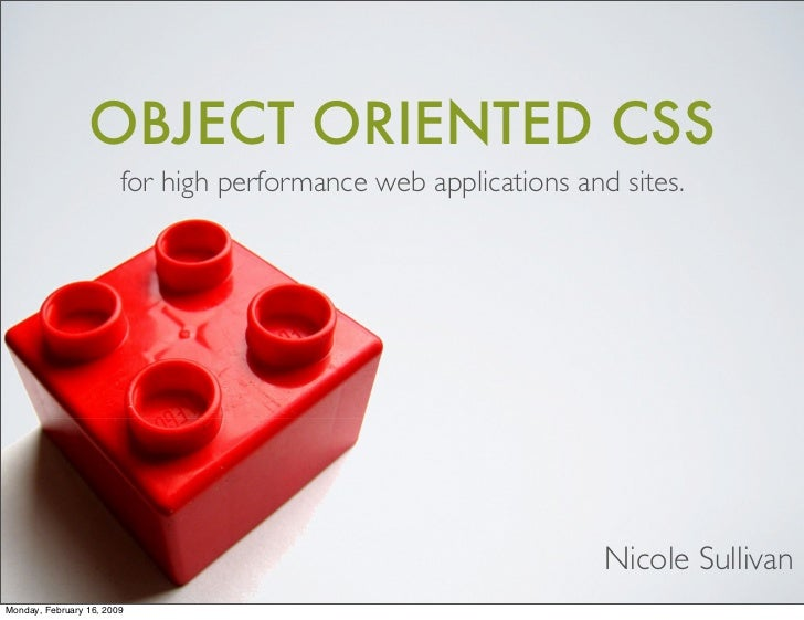 OBJECT ORIENTED CSS                         for high performance web applications and sites.                              ...