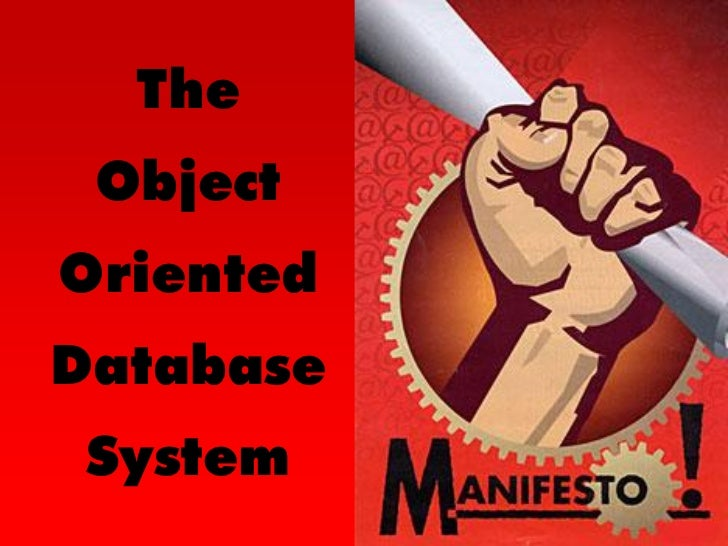 The  Object Oriented Database  System