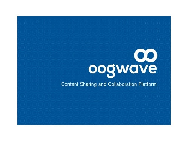 Oogwave is the content sharing platform for Enterprises, albeit the medium sized ones...