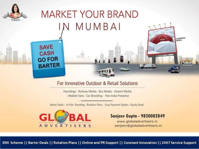 Global Advertisers offers such great deals on premium hoardings in Mumbai because they own their own hoardings and do not ...