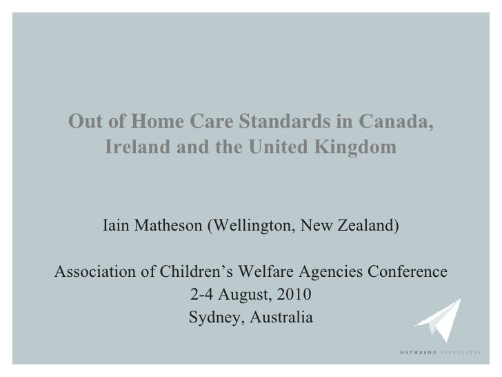 Out of Home Care Standards in Canada, Ireland and the UK