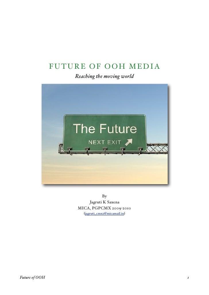 F U TU RE OF OOH MEDIA                        Reaching the moving world                                        By         ...