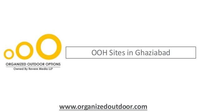 OOH Sites in Ghaziabad www.organizedoutdoor.com