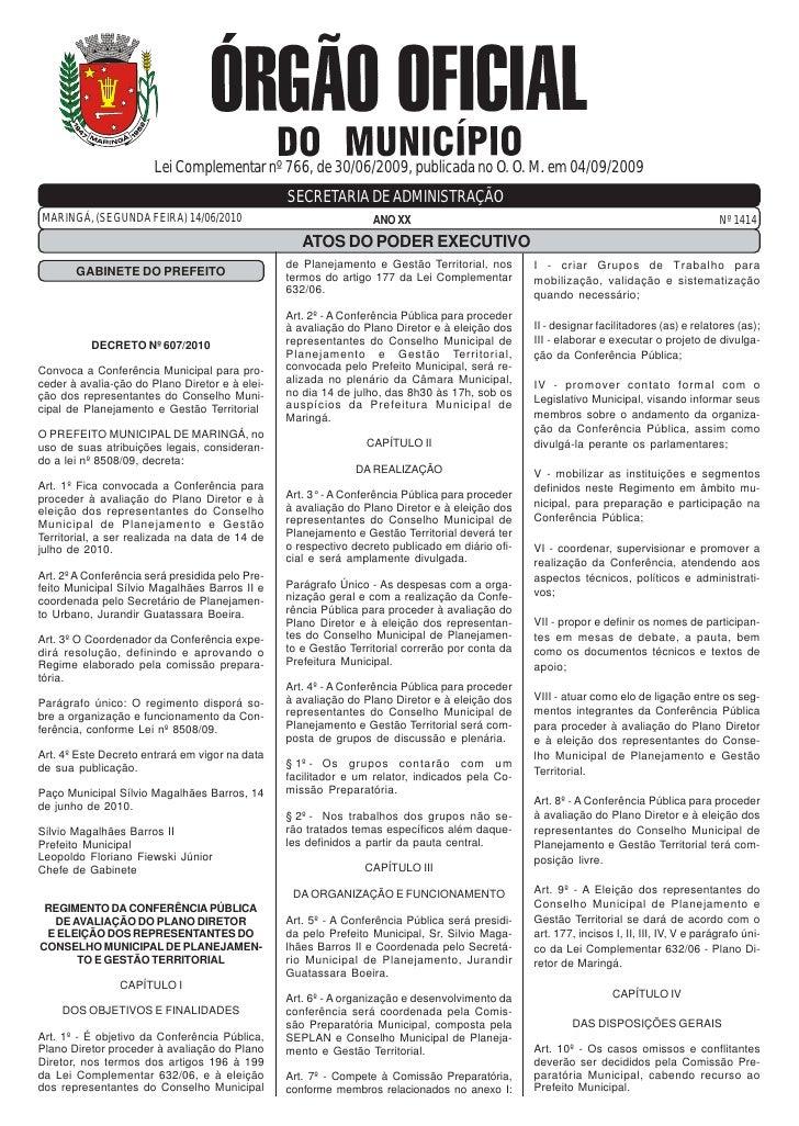 Lei Complementar nº 766, de 30/06/2009, publicada no O. O. M. em 04/09/2009                                               ...