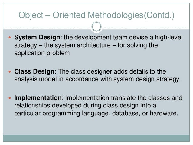 a business analysis of the object oriented hypermedia design model Object-oriented design (ood) entails transforming the analysis model into a feasible design much of design involves refining the analysis model through the introduction of classes and algorithms that define exactly how certain required features are realized.