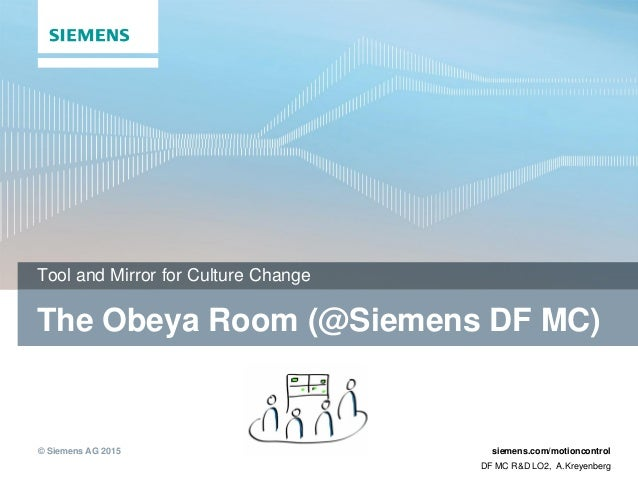 siemens culture and change agents Siemens helps its customers take advantage of technology advances while simultaneously rapid urbanization and climate change put our urban infrastructure.