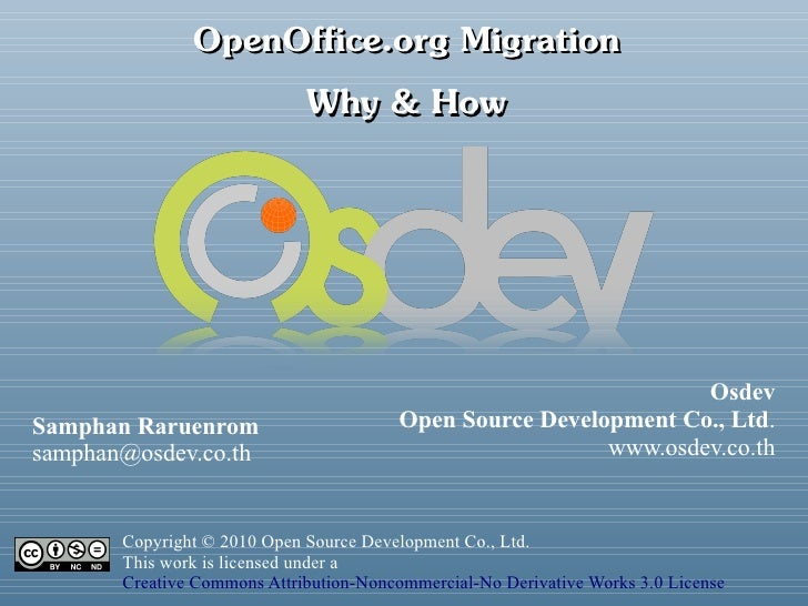 OpenOffice.org Migration                     Why & How                                                                    ...