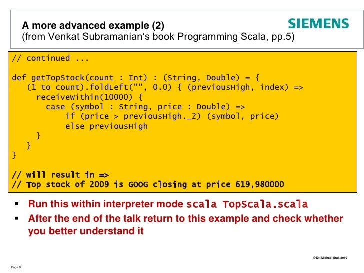 Erlang</li></li></ul><li>A small Appetizer - Hello, Scala!<br />Page 6<br />Type <br />Inference<br />Immutable values<br...