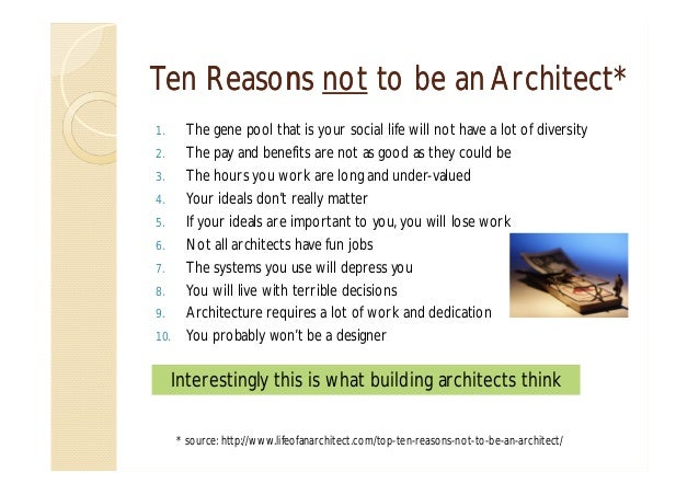 Reasons for dating an architect