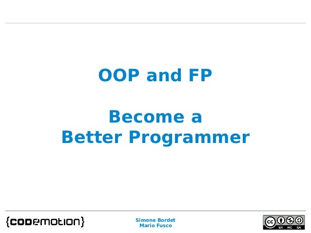 Simone Bordet Mario Fusco OOP and FP Become a Better Programmer