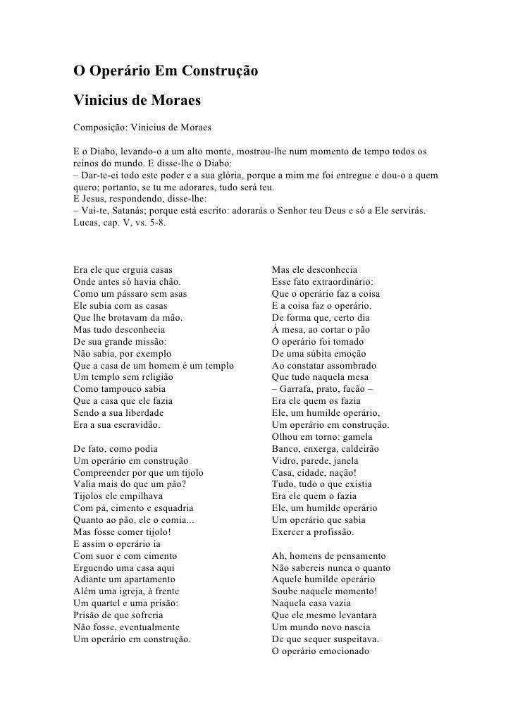 O Operário Em Construção Vinicius de Moraes Composição: Vinicius de Moraes  E o Diabo, levando-o a um alto monte, mostrou-...