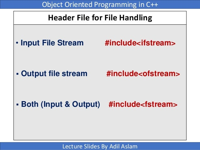 Write a note on file handling in c++