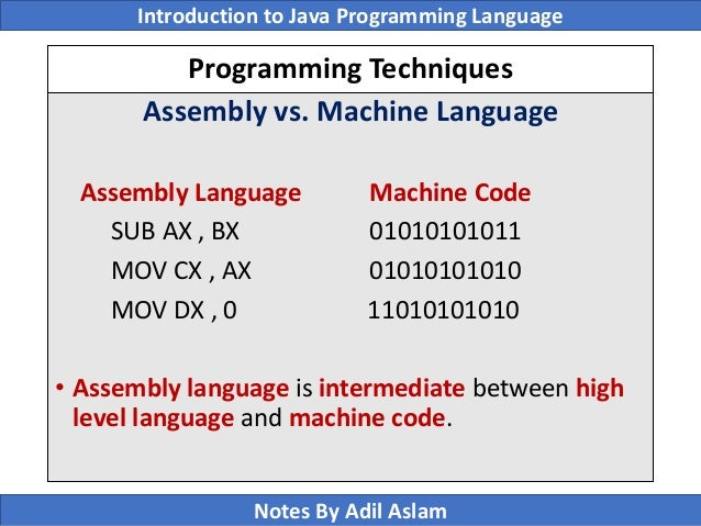 assembly language introduction 1 objective: to be familiar with assembly language 1 introduction: machine language (computer's native language) is a system of impartible instructions executed directly by a computer's central processing unit (cpu).