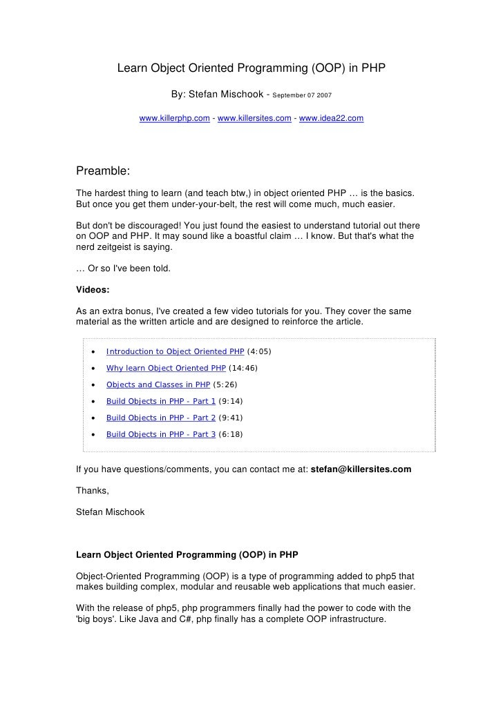Learn Object Oriented Programming (OOP) in PHP                          By: Stefan Mischook - September 07 2007           ...