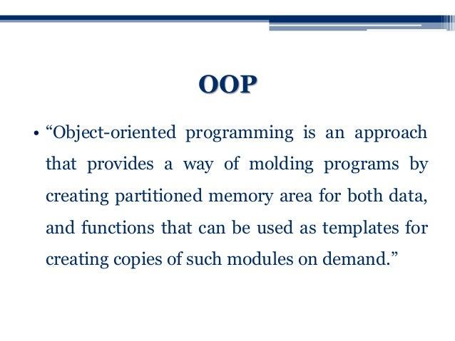 object oriented programming paradigm Object-oriented programming is a programming paradigm based on objects and  data rather than actions and logic this online course will introduce you to the.