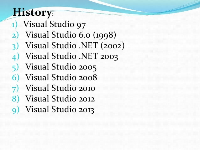 Previous products  Visual foxPro  Visual source Safe  Microsoft Visual J++/Microsoft Visual J#  Visual InterDev