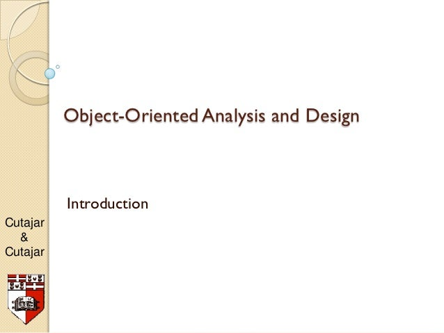 Object-Oriented Analysis and Design          IntroductionCutajar  &Cutajar