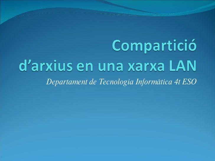 Departament de Tecnologia Informàtica 4t ESO