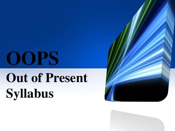 OOPSOut of PresentSyllabus
