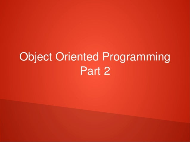 ObjectOrientedProgramming Part2
