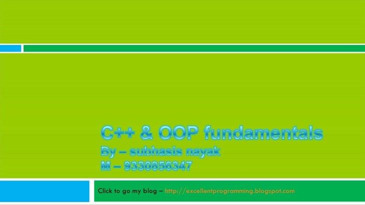 Click to go my blog –  http://excellentprogramming.blogspot.com