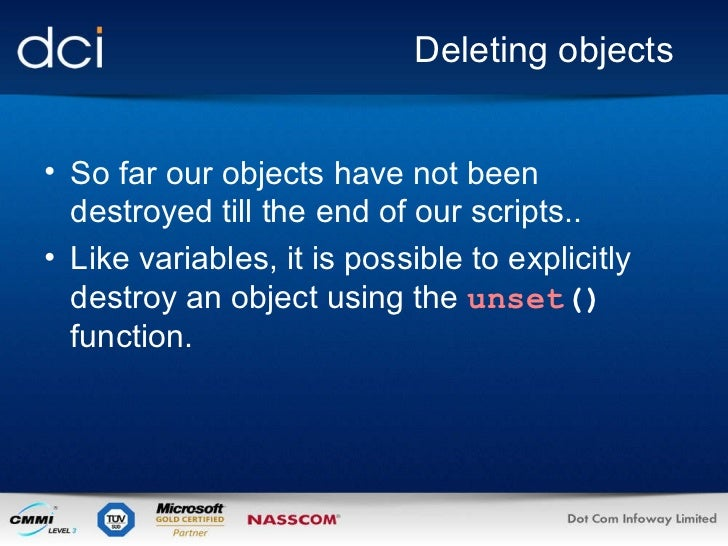 Deleting objects <ul><li>So far our objects have not been destroyed till the end of our scripts.. </li></ul><ul><li>Like v...