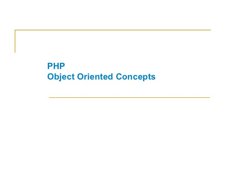 PHP Object Oriented Concepts