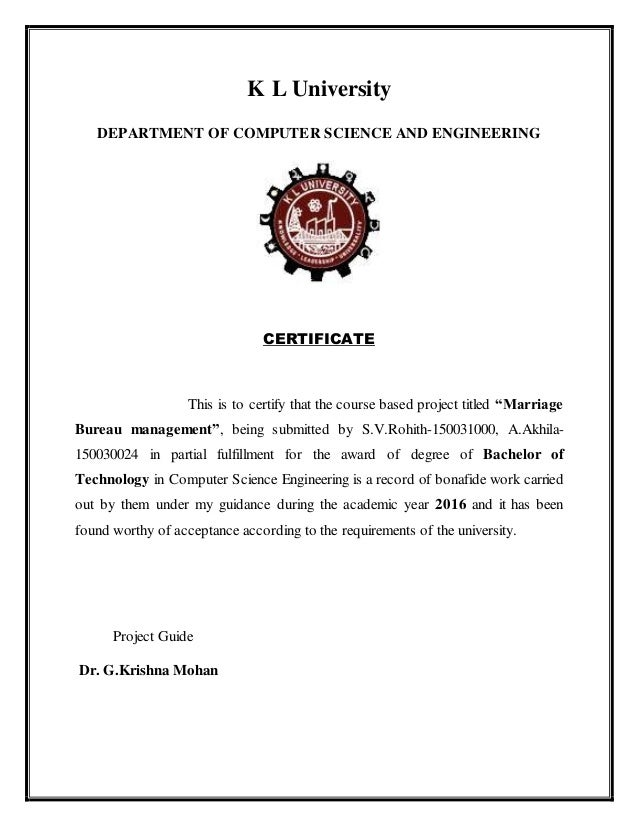 K L University DEPARTMENT OF COMPUTER SCIENCE AND ENGINEERING CERTIFICATE This is to certify that the course based project...