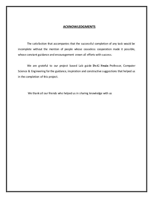 ACKNOWLEDGMENTS The satisfaction that accompanies that the successful completion of any task would be incomplete without t...