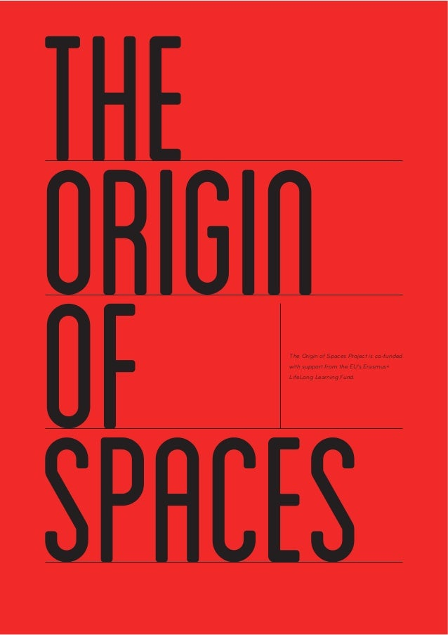 The Origin of Spaces Project is co-funded with support from the EU's Erasmus+ LifeLong Learning Fund.