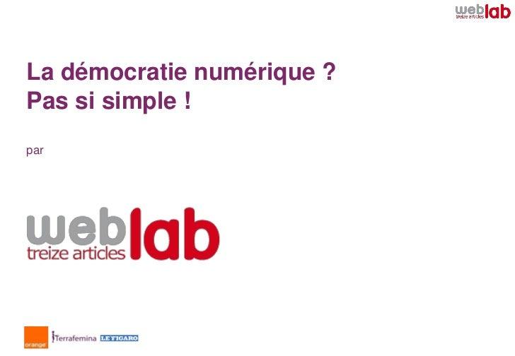 La démocratie numérique ?Pas si simple !par
