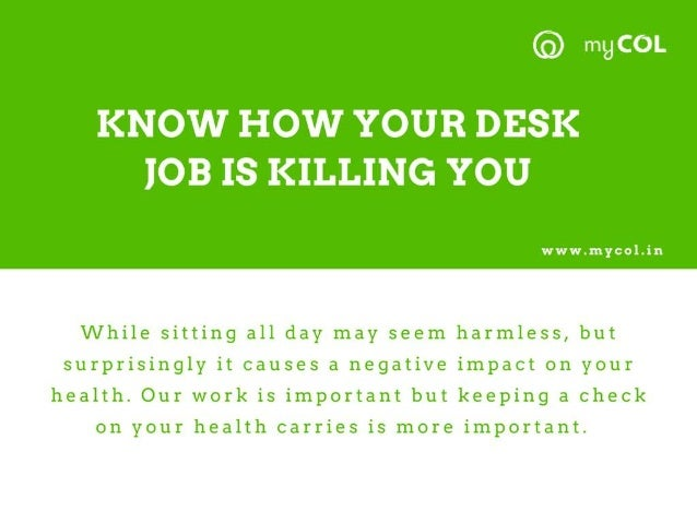 Know how your desk job is killing you