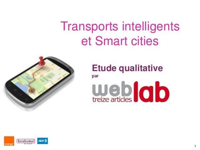 Transports intelligents   et Smart cities      Etude qualitative      par                          1