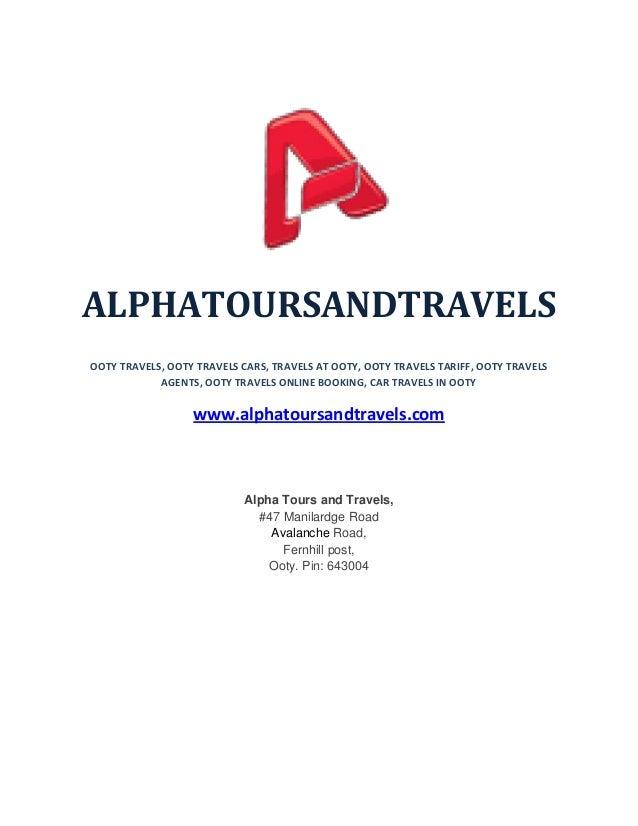 ALPHATOURSANDTRAVELS OOTY TRAVELS, OOTY TRAVELS CARS, TRAVELS AT OOTY, OOTY TRAVELS TARIFF, OOTY TRAVELS AGENTS, OOTY TRAV...
