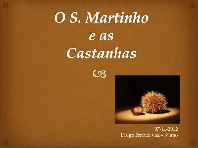 07-11-2012Diogo Franco vaz – 3º ano