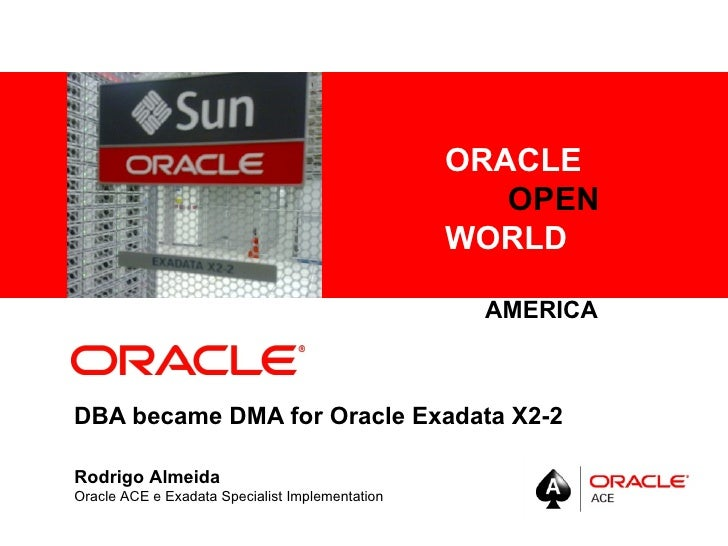 ORACLE      <Insert Picture Here>                                                      OPEN                               ...