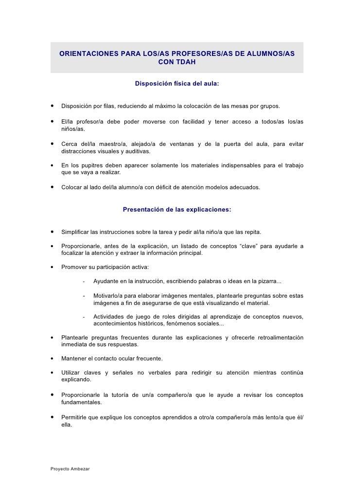 ORIENTACIONES PARA LOS/AS PROFESORES/AS DE ALUMNOS/AS                           CON TDAH                                  ...