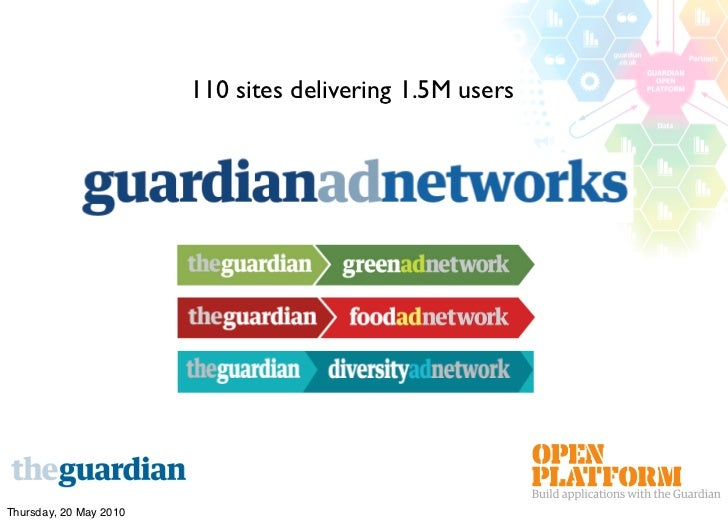 110 sites delivering 1.5M users     Thursday, 20 May 2010